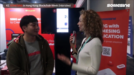 SOMESING in Hong Kong Blockchain Week (Interview)
