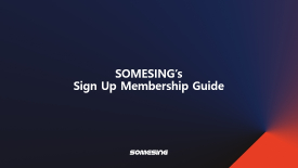 [SOMESING] Sign Up Membership Guide